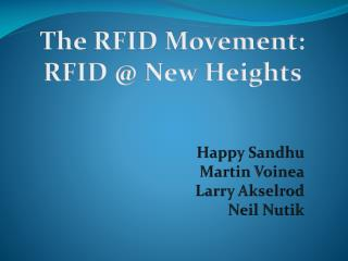 The RFID Movement: RFID @ New Heights