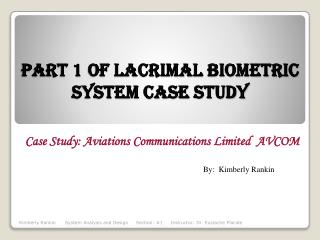 Part 1 Of Lacrimal Biometric System Case Study