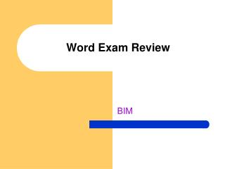 Word Exam Review