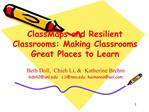 ClassMaps and Resilient Classrooms: Making Classrooms Great Places to Learn