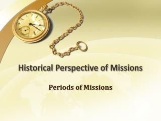 Historical Perspective of Missions