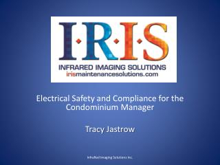 Electrical Safety and Compliance for the Condominium Manager  Tracy  Jastrow