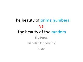 The beauty of  prime numbers vs  the beauty of the  random