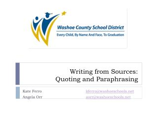 Writing from Sources: Quoting and Paraphrasing