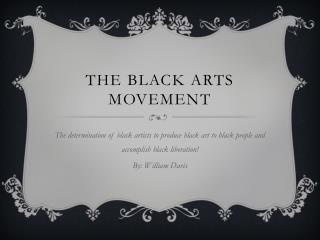 The black arts movement