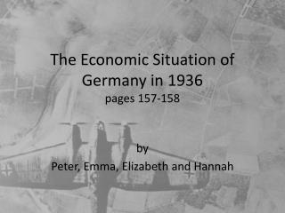 The Economic Situation of Germany in 1936  pages 157-158