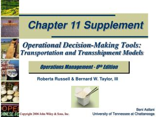 Operational Decision-Making Tools:  Transportation and Transshipment Models