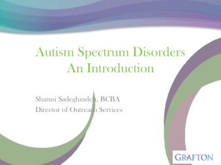 Autism Spectrum Disorders An Introduction