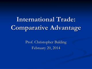 International Trade: Comparative  Advantage