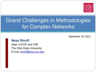 Grand  Challenges in Methodologies for Complex  Networks