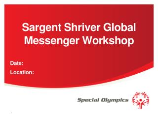 Sargent Shriver Global Messenger Workshop