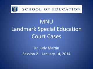 MNU Landmark Special Education  Court Cases