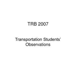 TRB 2007