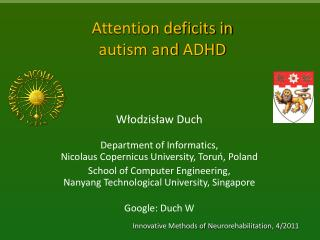 Attention deficits in  autism  and  ADHD