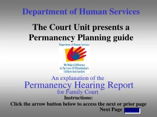 An explanation of the  Permanency Hearing Report for Family Court