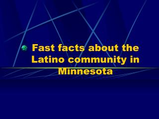 Fast facts about the Latino community in Minnesota