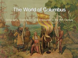 The World of Columbus