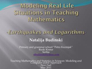 Modeling  Real Life Situations  in Teaching Mathematics - Earthquakes and Logarithms-
