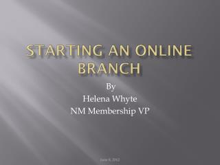 Starting an Online Branch