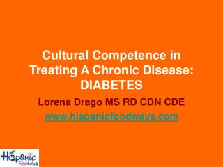 Cultural Competence in Treating A Chronic Disease: DIABETES