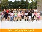 Mr. Doherty Grade 5