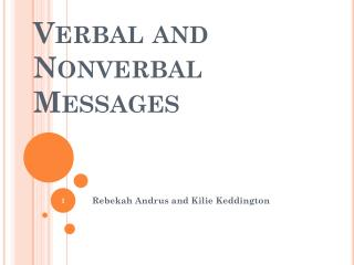 Verbal and  N onverbal Messages