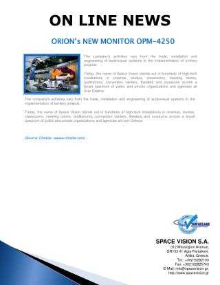 ORION's NEW MONITOR OPM-4250