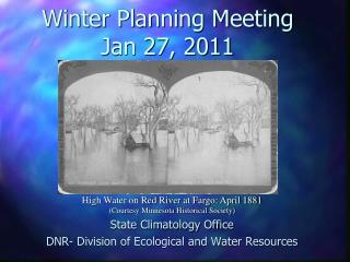 Winter Planning Meeting Jan 27, 2011