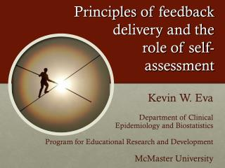 Principles of feedback delivery  and the role of self- assessment