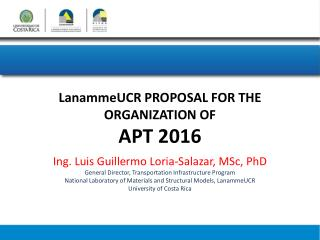 L anammeUCR  PROPOSAL  FOR THE  ORGANIZATION of apT 2016