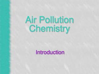 Air Pollution Chemistry