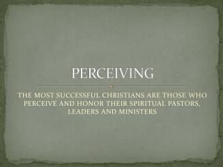 PERCEIVING