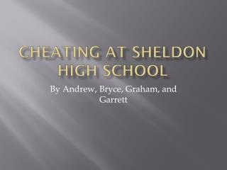 Cheating At Sheldon High School