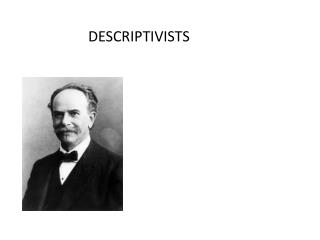 DESCRIPTIVISTS