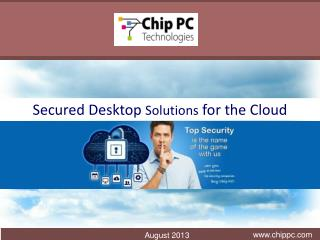 Secured  Desktop  Solutions  for the Cloud
