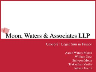 Moon, Waters & Associates LLP