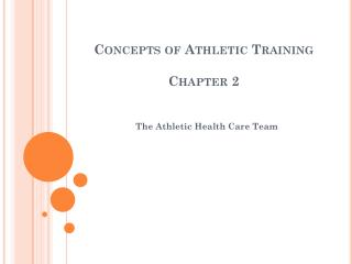 Concepts of Athletic Training Chapter 2