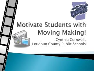 Motivate Students with Moving Making!