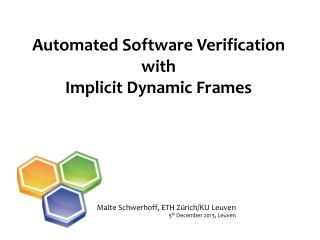 Automated Software Verification with Implicit Dynamic Frames
