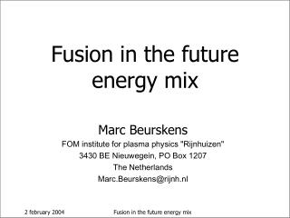 Fusion in the future energy mix