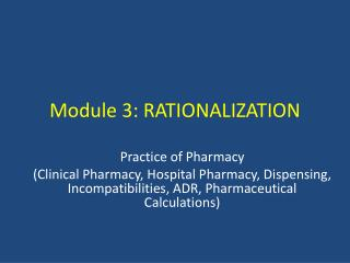 Module 3: RATIONALIZATION