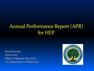 Annual Performance Report (APR) for HEP
