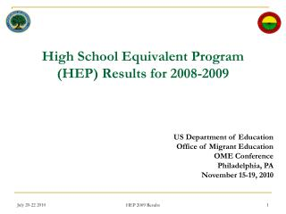 High School Equivalent Program (HEP) Results for 2008-2009