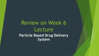 Review on Week 6 Lecture