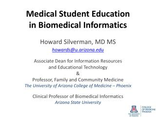 Medical Student Education in Biomedical Informatics