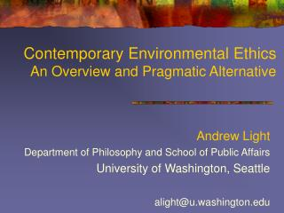 Contemporary Environmental Ethics An Overview and Pragmatic Alternative