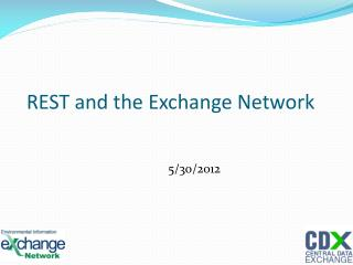 REST and the Exchange Network