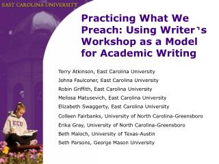 Terry Atkinson, East Carolina University Johna Faulconer, East Carolina University