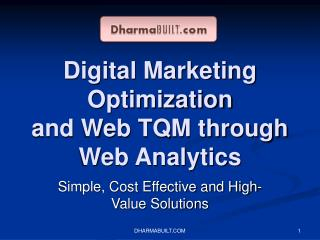Digital Marketing Optimization and Web TQM through Web Analytics