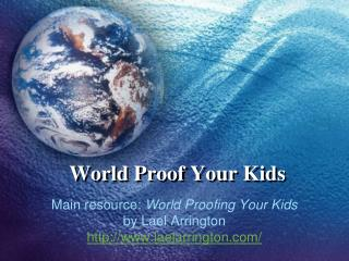 World Proof Your Kids